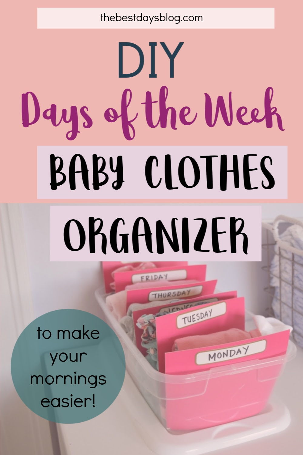 DIY days of the week baby clothes organizer