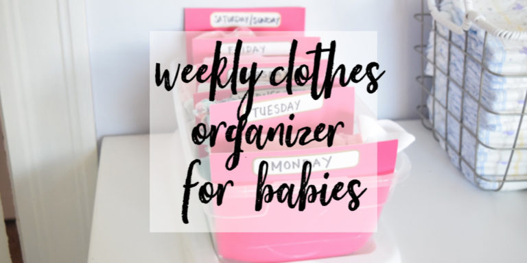Weekly Clothes Organizer for Babies
