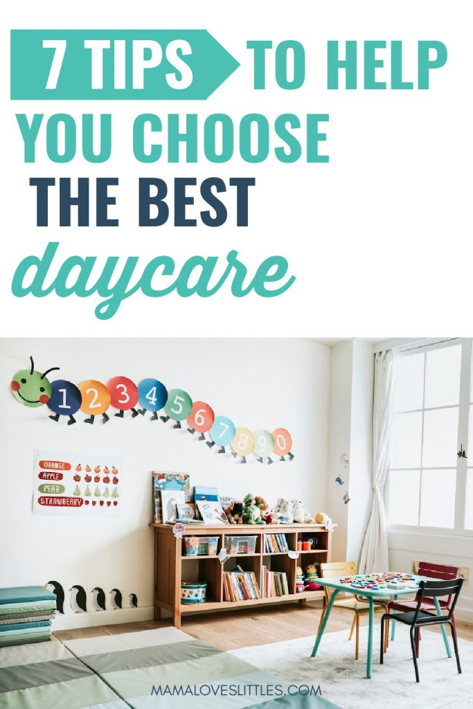 picture of a daycare room with colorful paper caterpiller on wall. Text reads: 7 Tips to Help you Choose the Best Daycare