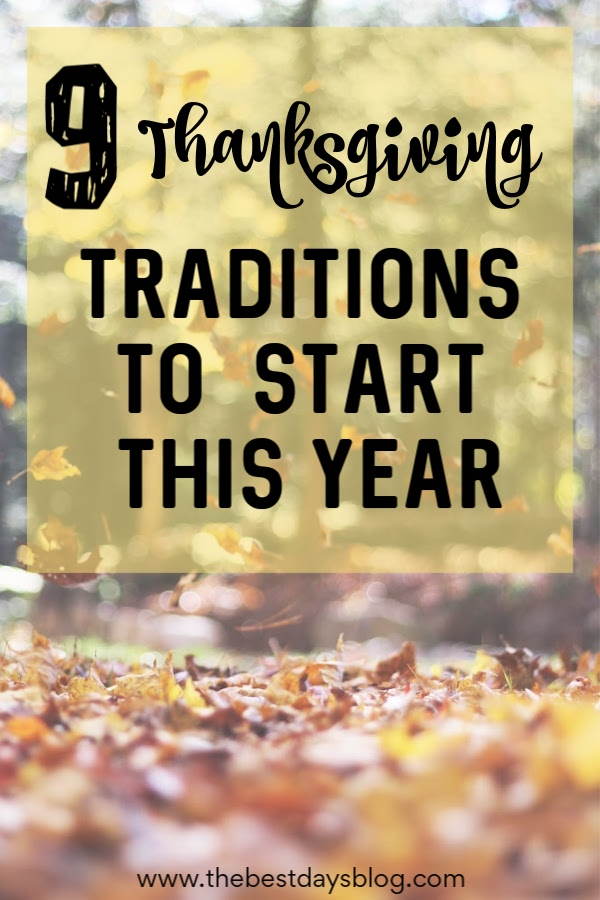 9 Thanksgiving Traditions To Start This Year