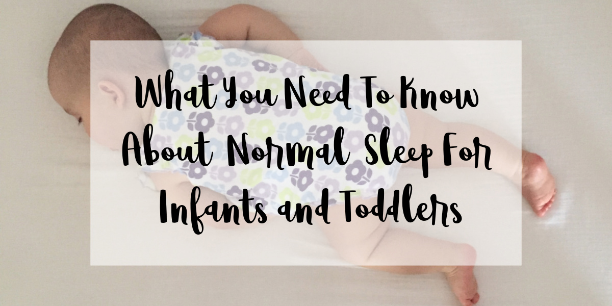 Normal Sleep For Infants and Toddlers