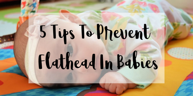 5 Tips to Prevent Flat Head In Babies