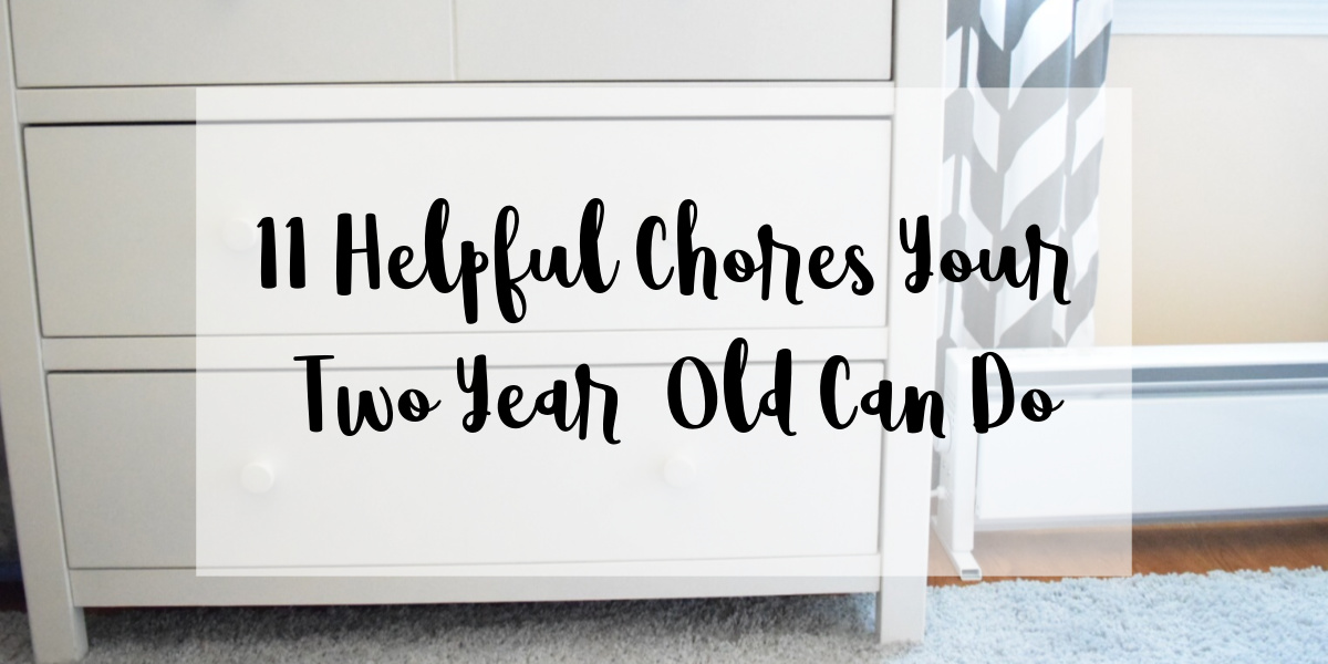 11 Helpful Chores Your Two Year Old Can Do