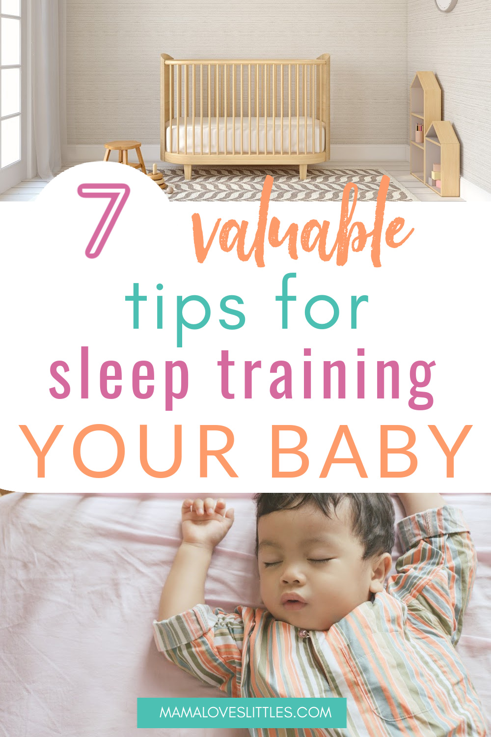 7 Valuable Tips for Sleep Training Your Baby