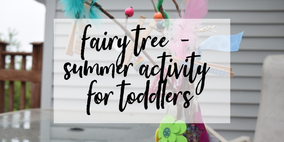 Fairy Tree - A Summer Activity for Toddlers