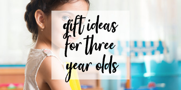 The Best Gift Ideas for Three Year Old Girls in 2020
