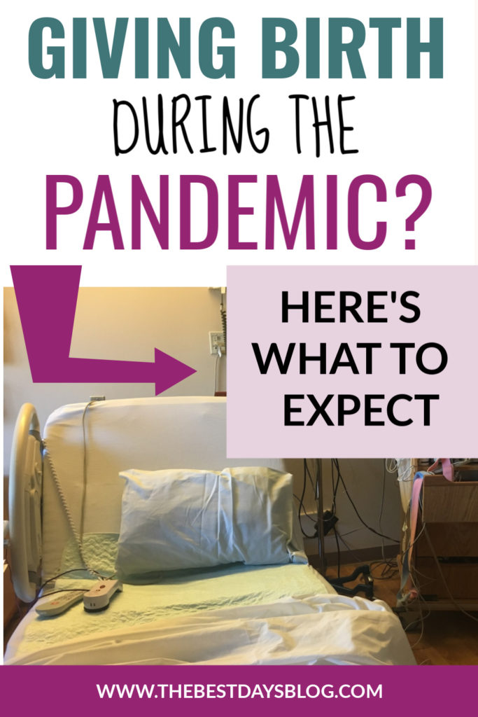 Giving Birth During the Pandemic? Here's What to Expect