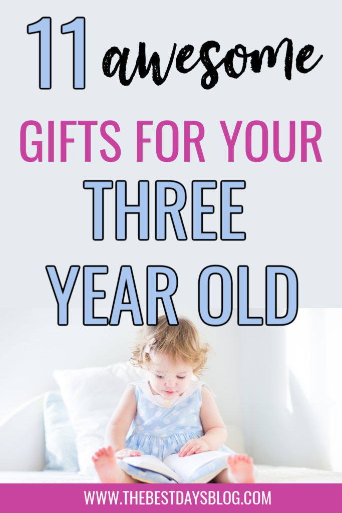 11 Awesome Gifts for Your Three Year Old
