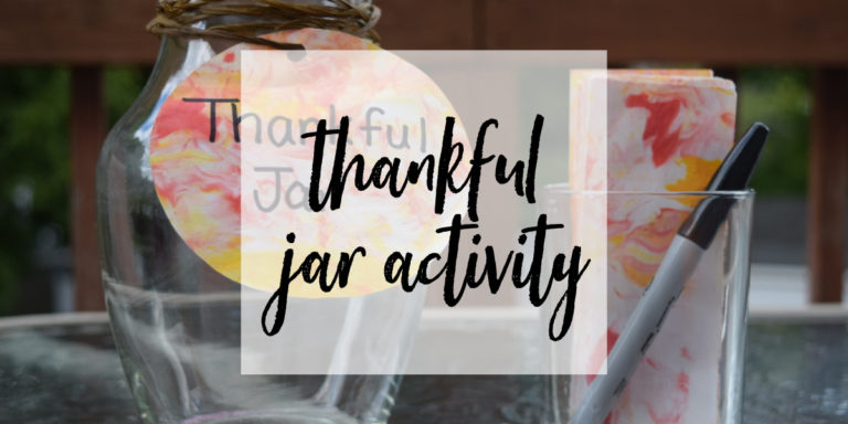 Thankful Jar Activity for Toddlers and Preschoolers
