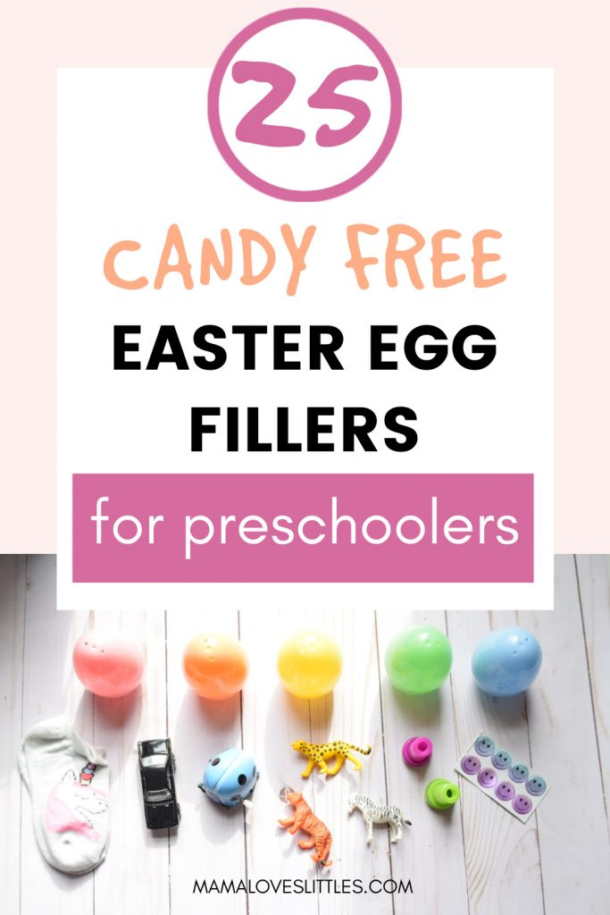 Pin Image with picture of Easter eggs and small toys that are examples of Easter egg fillers for preschoolers that reads 25 Candy Free Easter Egg Filler for Preschoolers